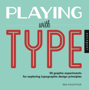 Playing with Type - Lara McCormick
